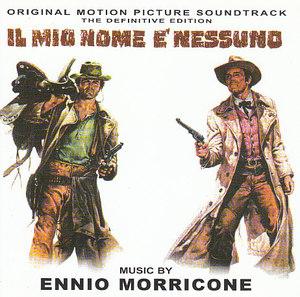 Ennio Morricone Il Mio Nome E Nessuno Colonna Sonora Originale